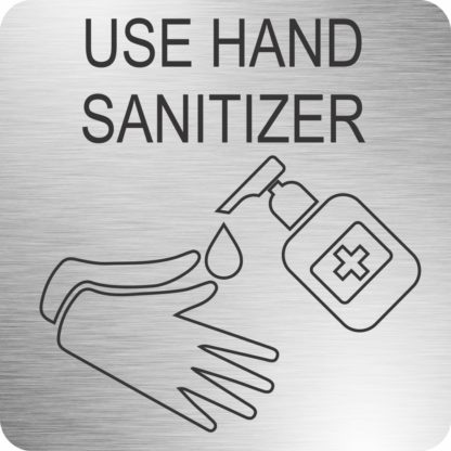 Hand Sanitizer Safety Sign (210x210mm, Brushed ACP)-MEDSS01